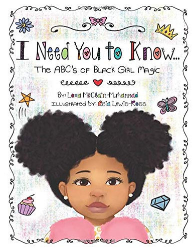 I Need You to Know: The ABC's of Black Girl Magic (Paperback)