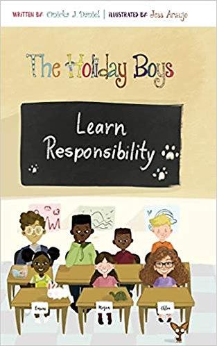 The Holiday Boys Learn Responsibility (hardback)