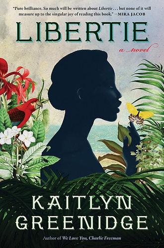 Libertie: A Novel (Hardcover)