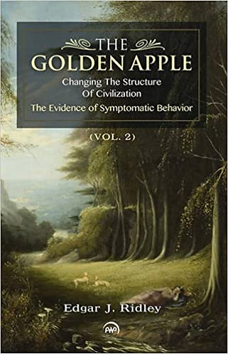 The Golden Apple: Changing the Structure of Civilization: Volume 2