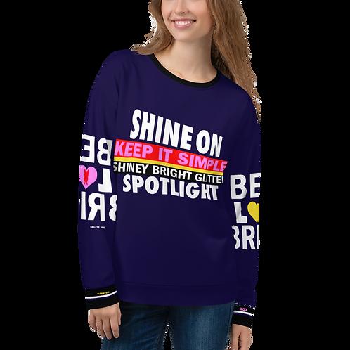 Shine on Sweatshirt