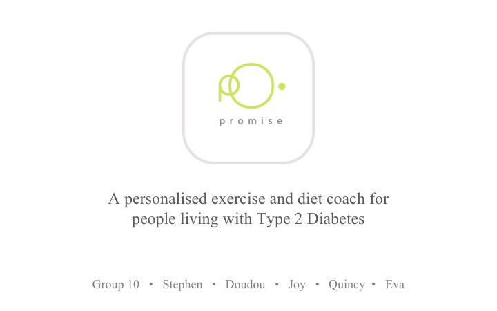 COLLIDING SCIENCE AND DESIGN TO ADDRESS THE GRAND CHALLENGE -'PROMISE' AI-based APP and Personalised Wearable for Diabetes Lifestyle Management