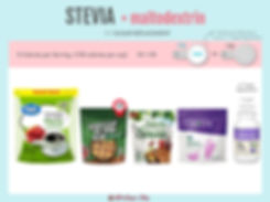 Granulated Stevia with Maltodextrin | Great Value Granulated No Calorie Stevia | Stevia In The Raw Baker's Bag | Splenda Naturals Stevia Granulated | Pyure Bakeable Stevia Blend | NuNaturals NuStevia White Stevia Powder