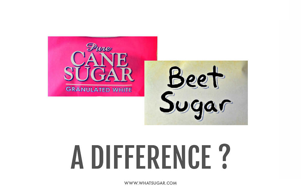 Cane versus Beet Sugars | What is the difference between cane and beet sugars