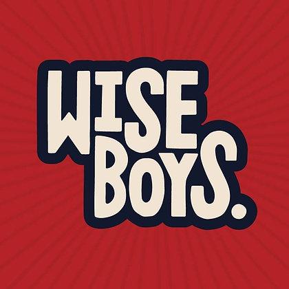 Wise Boys