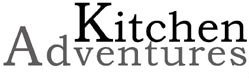 Kitchen Adventures