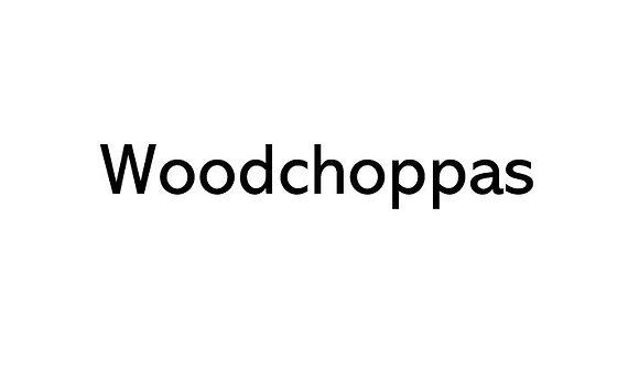 Woodchoppas