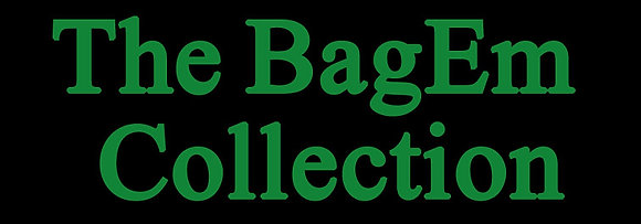 The BagEm Collection