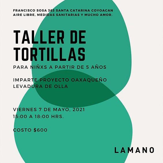 Taller de Tortillas / CUPO COMPLETO