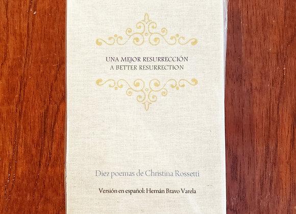 Una Mejor Resurrección / Diez Poemas de Christina Rossetti