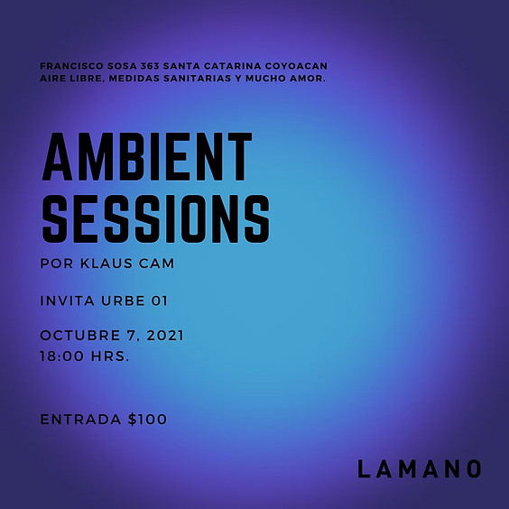 Ambient Sessions