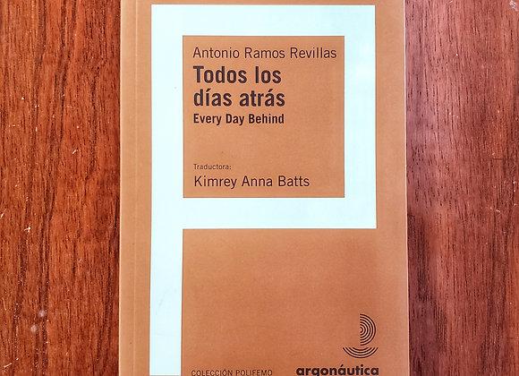 Todos los días atrás / Antonio Ramos Revillas