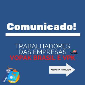 Comunicado, aos trabalhadores das empresas Vopak Brasil e VPK