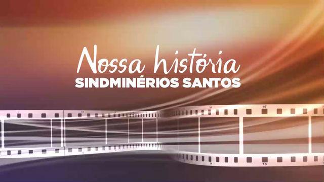 O SINDMINÉRIOS SANTOS convida a todos a passear juntos nas histórias que fizeram esta entidade