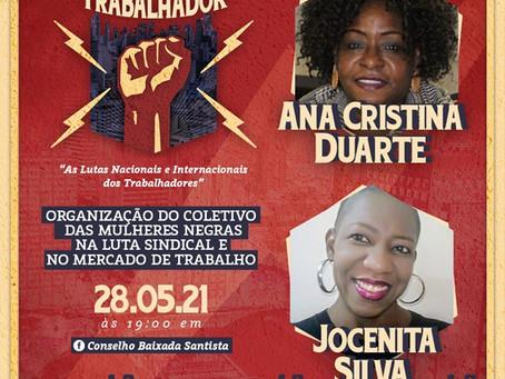 Live - Organização do Coletivo das Mulheres Negras na Luta Sindical e no Mercado de Trabalho