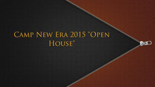 CAMP NEW ERA OPEN HOUSE