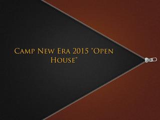 CAMP NEW ERA OPEN HOUSE