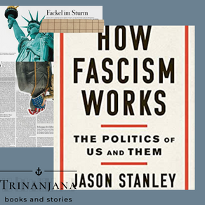 """How Fascism Works by Jason Stanley- The Politics of """"us"""" and """"them"""""""