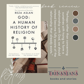 God by Reza Aslan: understanding Human-God concept: a book review