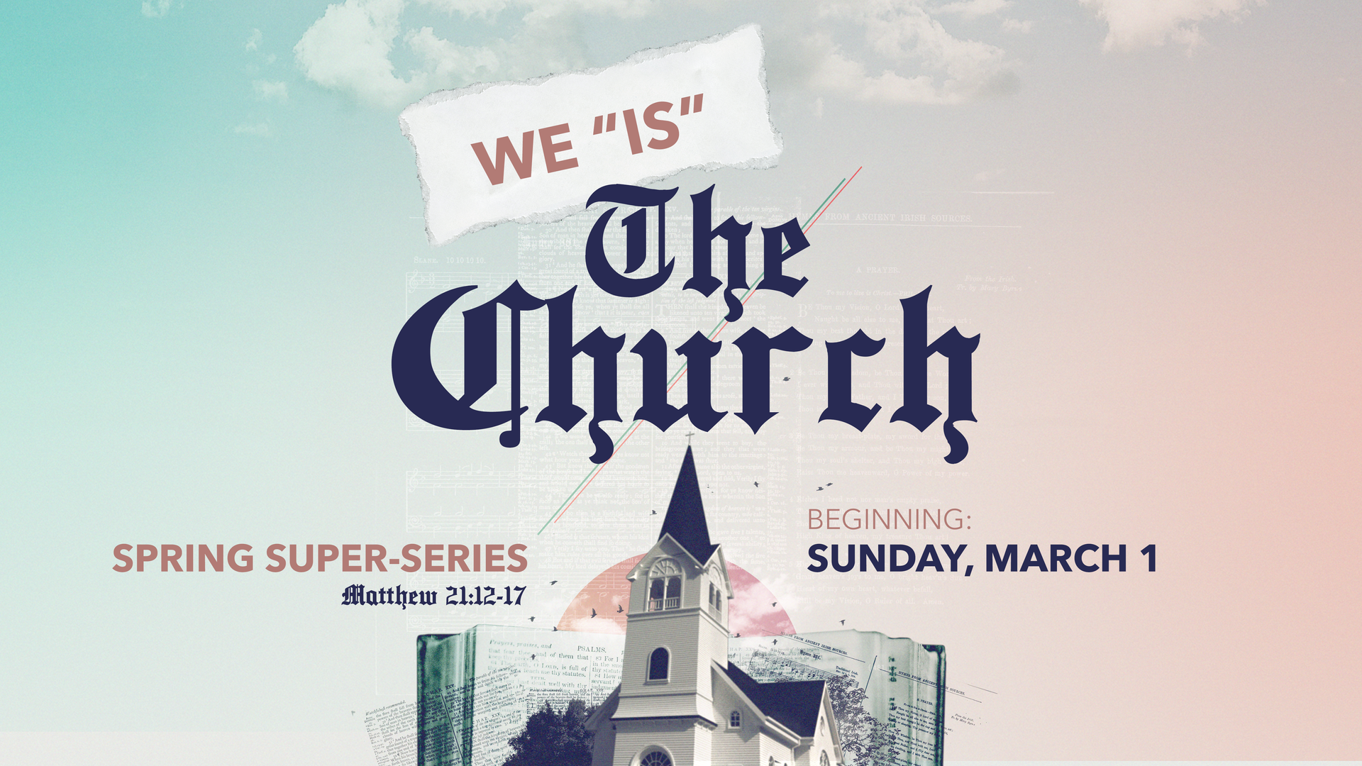 "Super-Series: We ""IS"" The Church"