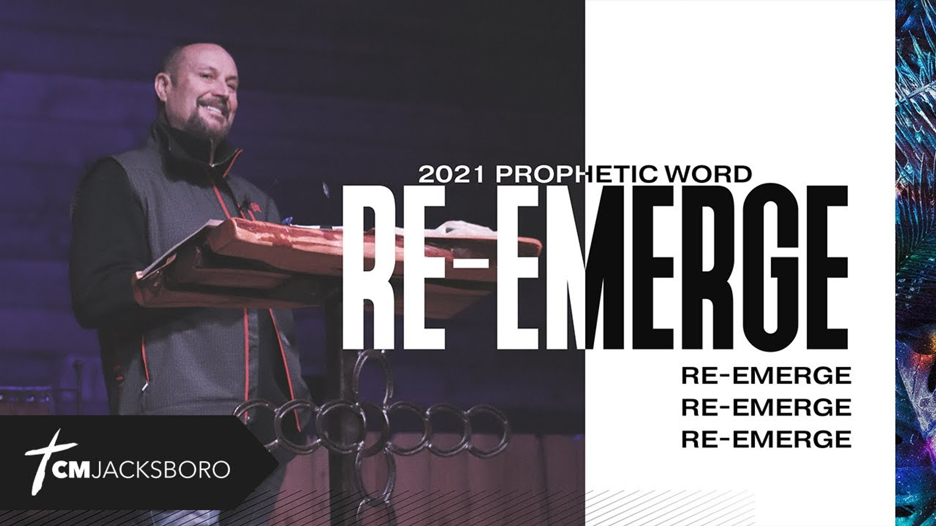 Re-Emerge | Prophetic Word for 2021