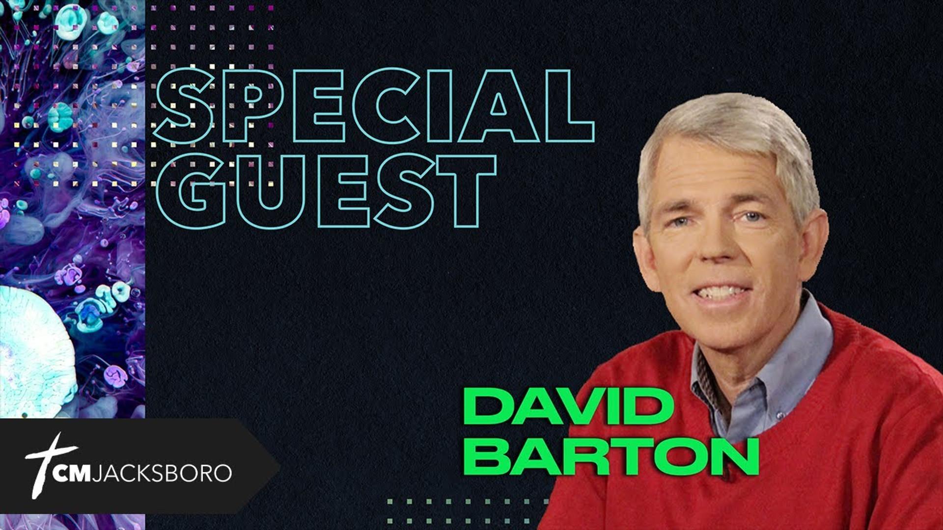 Special Guest: David Barton