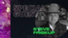 Special Guest - Steve Friskup.png