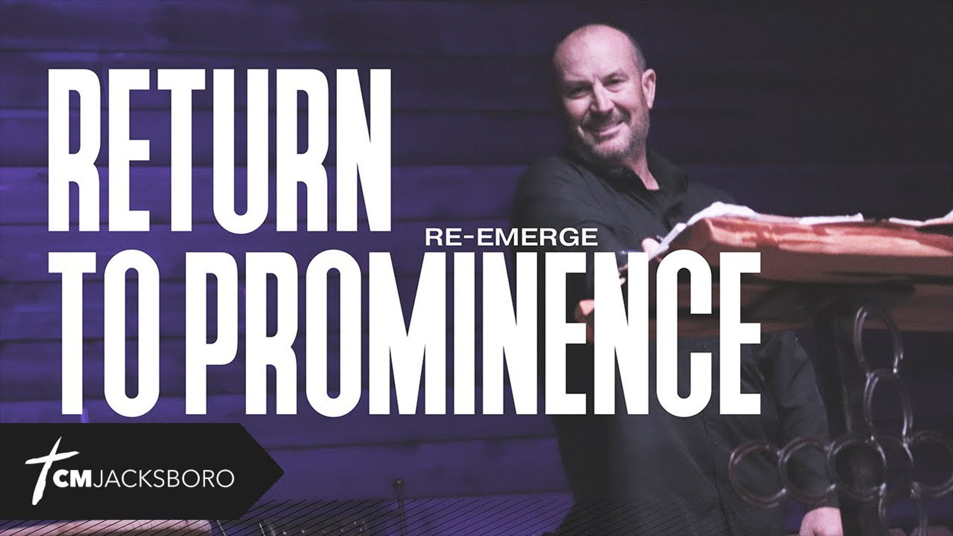 Return to Prominence | Re-Emerge