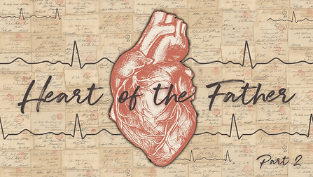 Heart of the Father (Part 2).png