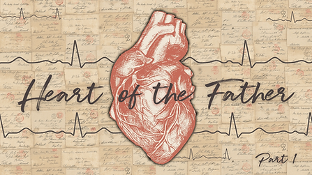Heart of the Father (Part 1).png