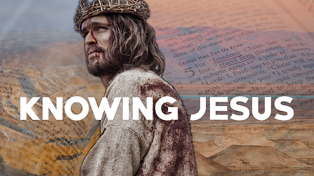 Knowing Jesus.png