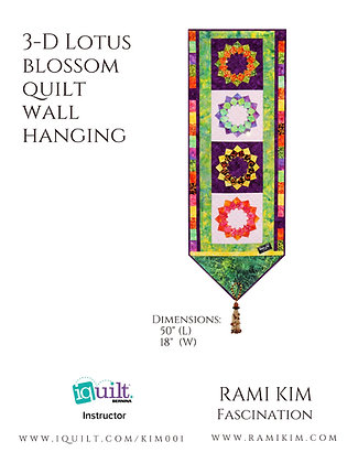 """""""3-D Lotus Blossom Quilt Wallhanging"""" Pattern"""