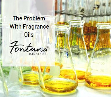 The Problem with Fragrance Oils