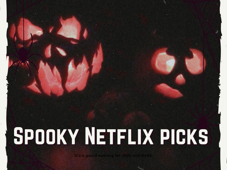 5 Spooky Netflix Shows to Get you in the Halloween Spirit!