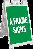 A-Frame Signs, Sidewalk Signs