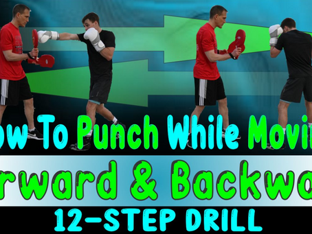 12 Step Drill - Learn to punch while moving forward and backwards!
