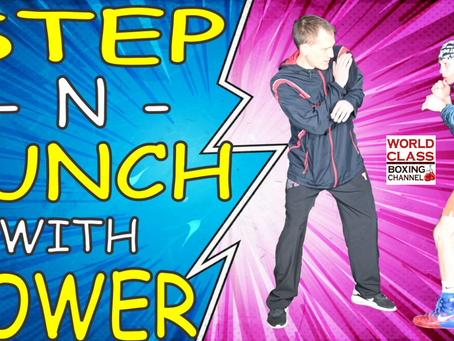 Step and Punch with POWER!