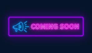 Coming Soon...is coming soon!