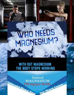 Who needs Magnesium