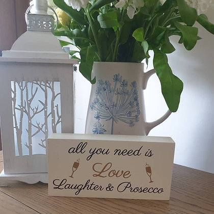 Love, Laughter & Prosecco Sign