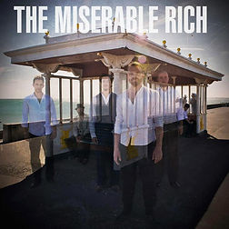 THE MISERABLE RICH.jpg