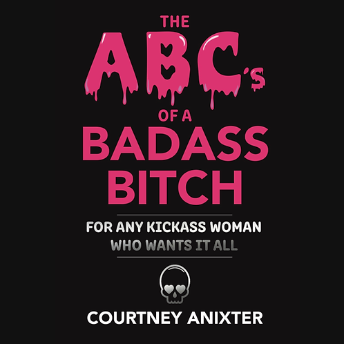 The ABC's of a Badass Bitch (Hardcover Book)