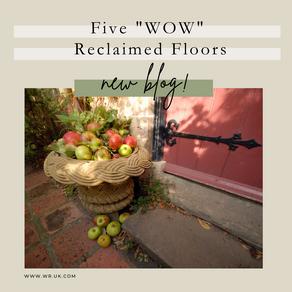 "Five ""WOW"" reclaimed floors"