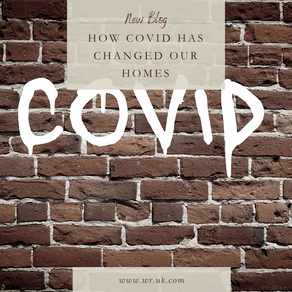 How Covid has changed our homes