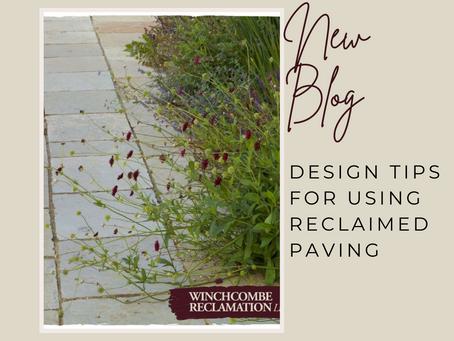 Design Tips for using reclaimed Paving