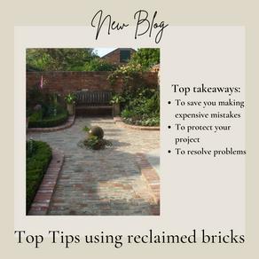 Reclaimed Brick Top Tips