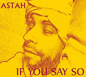 If you Say so by Astah - mystical