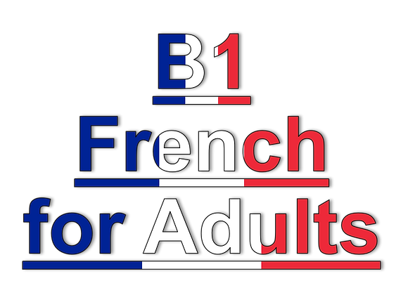 B1 French for Adults