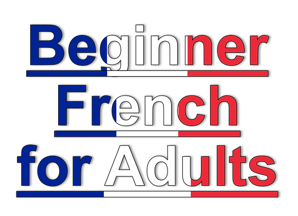 Beginner French for Adults