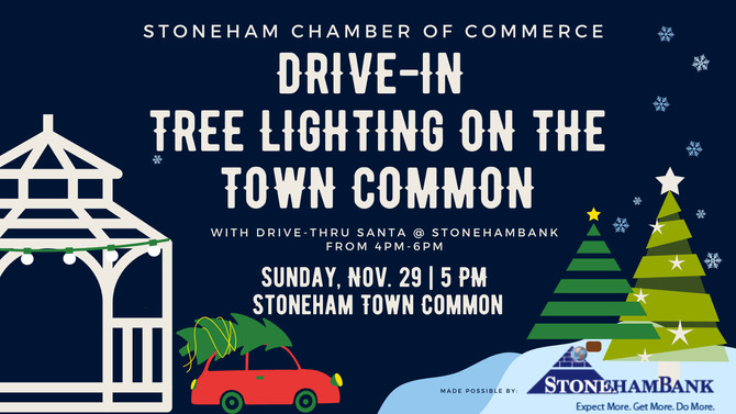 Stoneham Chamber of Commerce Drive-In Tree Lighting on the Common LIVE on Stoneham TV
